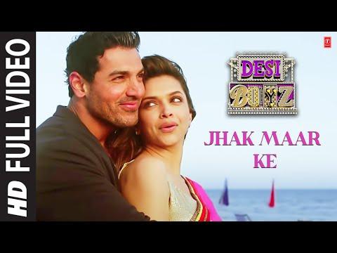 Jhak Maar Ke Full Song Desi Boyz | Deepika Padukone | John Abraham