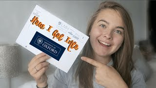 HOW I GOT INTO OXFORD UNIVERSITY | My Experience and Top Tips!
