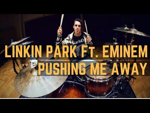 Linkin Park Ft. Eminem - Pushing Me Away - Drum Cover