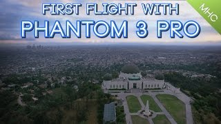 First Flight With Phantom 3 Professional (Sunrise At Griffith Observatory) HD