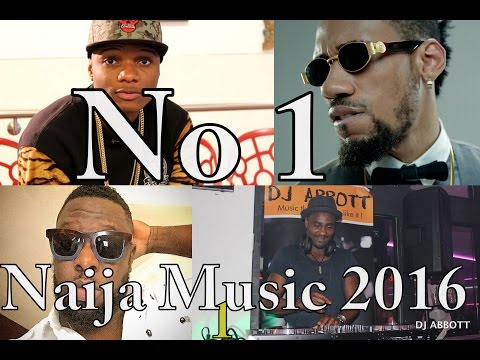 Naija music 2016 DJ Abbott Mixtape1 latest Afro Mix  Ft Timaya, KC, Inyanya,Don Jazzy, Davido,