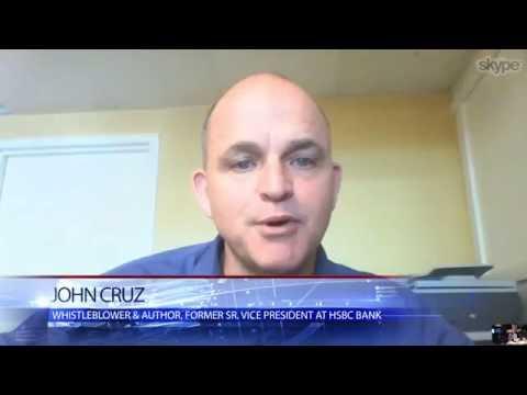 Big Banks Too Rich for Jail: HSBC Whistleblower John Cruz Pulls Back Curtain on Corruption