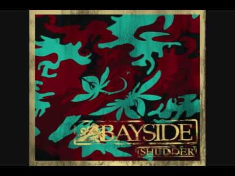Bayside - Youve Already Been