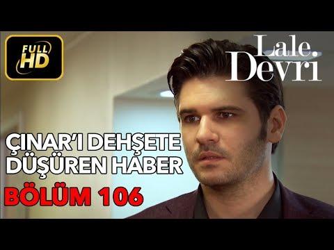 Lale Devri 106. Bölüm / Full HD (Tek Parça)