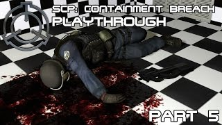 The office area | SCP: Containment Breach - Playthrough [Part 5]