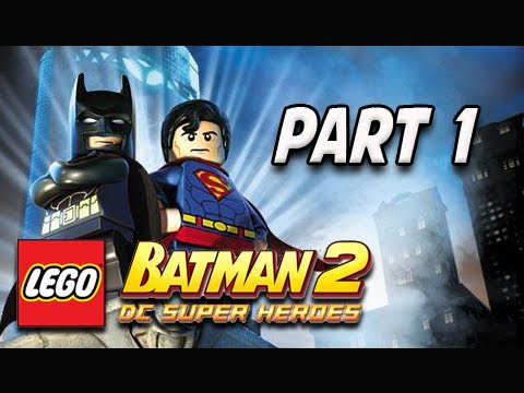 LEGO Batman 2 DC Super Heroes Walkthrough - Part 1 Theatrical Pursuits Let s Play XBOX PS3 PC
