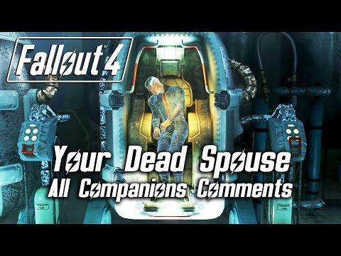 Fallout 4 - Your Dead Spouse - All Companions Comments