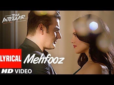Mehfooz Lyrical Video Song  | Tera Intezaar | Sunny Leone | Arbaaz Khan thumbnail