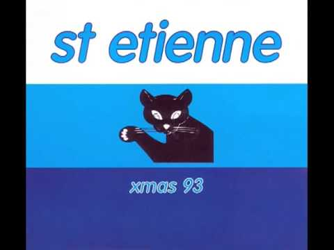 Saint Etienne - My Christmas Prayer