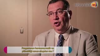 Progesteron hormonu nedir ve yüksekliği sorun oluşutur mu ?   Prof  Dr  Bülent Tıraş