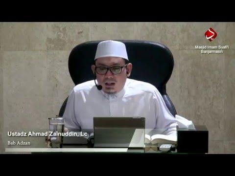 Bab Adzan #2 - Ustadz Ahmad Zainuddin, Lc