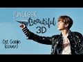 [3D+LONGER AUDIO] BTS JUNGKOOK - BEAUTIFUL (OST. GOBLIN) Headphone Needed thumbnail