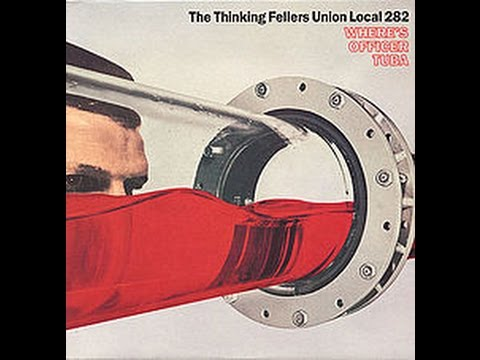 Thinking Fellers Union Local 282 - Where's Officer Tuba (FULL EP)