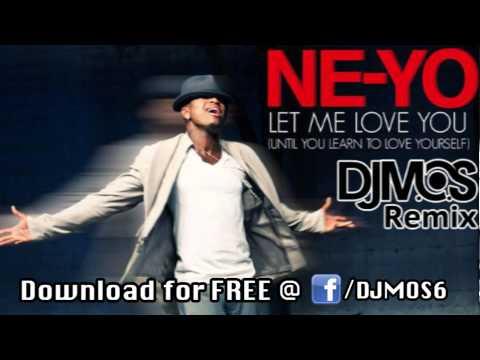 Ne-yo - Let Me Love You (dj M.o.s. Remix) video