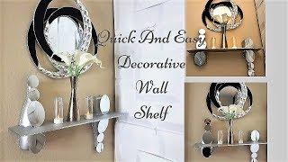 Diy 5 Minutes Wall Shelf| Quick and Easy Mirror Shelf Idea.