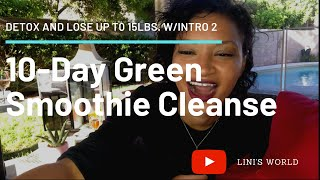 Detox and Lose Up to 15 pounds!!! With this Amazing 10 Day Green Smoothie Cleanse by JJ Smith
