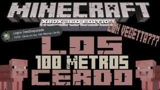 MineCraft Xbox360 - Los 100 Metros Cerdo Con Vegetta777