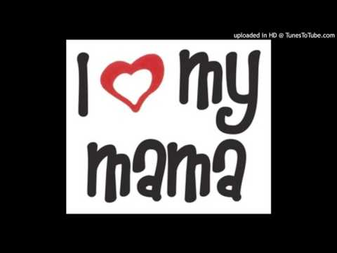 C-Goody - If It Wasn't For My Mama