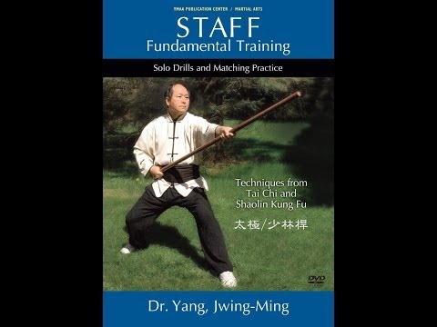 STAFF Fundamental Training (YMAA) Dr. Yang, Jwing-Ming - Tai Chi and Shaolin Techniques Image 1
