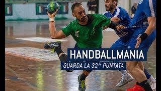 HandballMania - 32^ puntata [3 maggio]