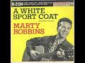 Marty Robbins.....Private Wilson White