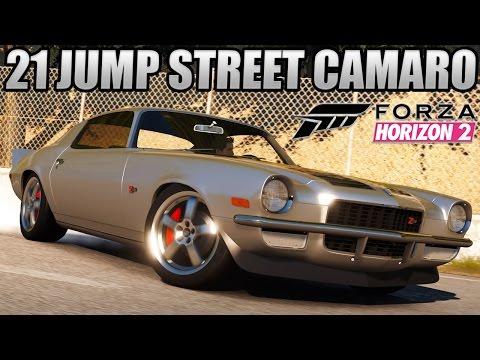 Forza Horizon 2 Custom Cars - #7 21 Jump Street Chevy Camaro...