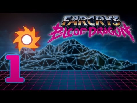Let's Play Farcry 3 Blood Dragon - Episode 1 ...Goodnight, Sweet Prince...