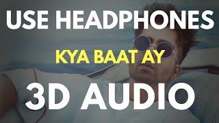 Kya Baat Ay 3d Audio Virtual 3d Audio