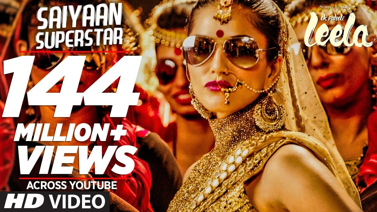 Sunny Leone Saiyaan Superstar Video Song from Ek Paheli Leela