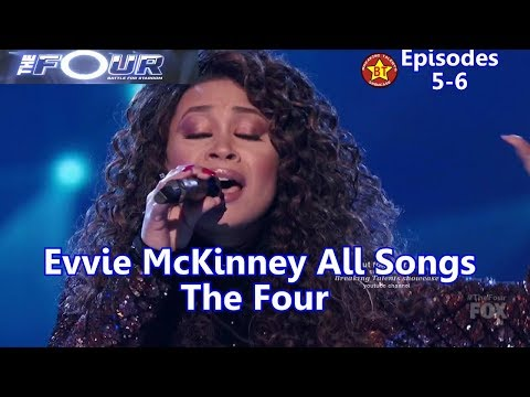 Evvie McKinney All Performances  All Songs with Background Story -The Four Season 1 Winner