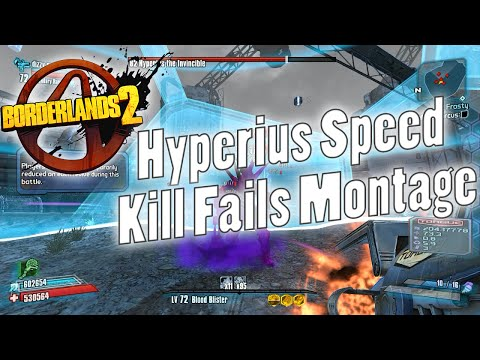 Borderlands 2 | Hyperius Speed Kill Fails Montage