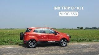 Kolkata - Siliguri via Bangladesh Border, INB Trip EP #11