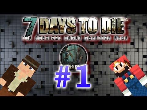 Играем в 7 Days to Die (1 серия)