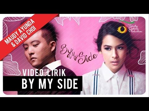 Maudy Ayunda & David Choi - By My Side   Official Lyric Video...