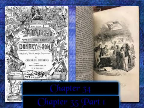 Charles Dickens Dombey and Son Chapter 34 Chapter 35 Part 1