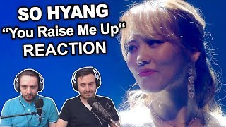 """""""So Hyang - You Raise Me Up"""" Singers Reaction"""