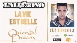 L'Algérino - La vie est belle [Audio]