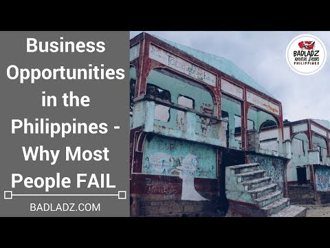 Business Opportunities in the Philippines - Why Most People FAIL