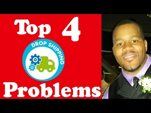 4 Common Problems With Drop Shipping