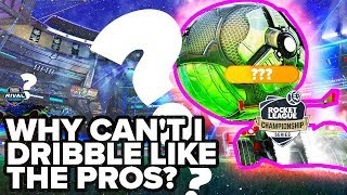 Why can't you dribble like the pros?   Tips from a Pro Rocket League Coach