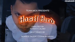 Hasil Hard - Team MOS (ft. Boardz & Cjohn ) [Official Music Video]