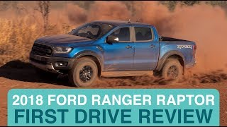 Ford Ranger Raptor 2018 First Drive Review | Drive.com.au