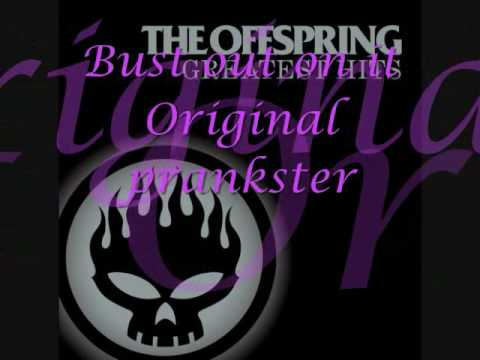 The Offspring - Original Prankster (With Lyrics)