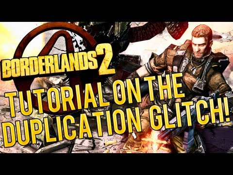 Borderlands 2 Duplication Glitch Tutorial! Duplicate Your Guns And Money And More!