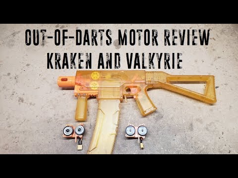 Out-of-Dart Motor Reviews: Kraken and Valkyrie