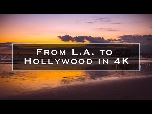 From L.A. to Hollywood in 4K thumbnail