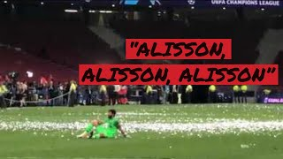 LFC FANS SINGING TO ALISSON | LFC CHAMPIONS LEAGUE WINNERS 2019 | Liverpool FC Chants