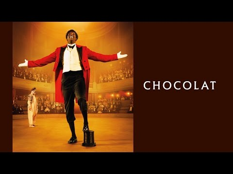 Chocolat - Bande-annonce