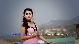 Kablia Vwj - Txhob Ntxub Tus Koj Tsis Hlub [OffICIAL MV]