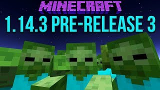 Minecraft 1.14.3 Pre-Release 3 Zombie Siege Is Back! New Lighting Options & Fixes